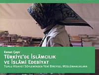 Türkiye'de İslamcılık ve İslami Edebiyat