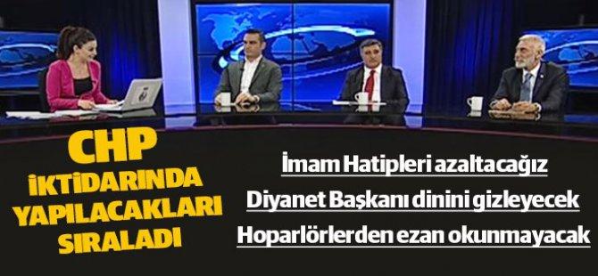 CHP İktidarında Neler Yapacaklarını Sıraladılar