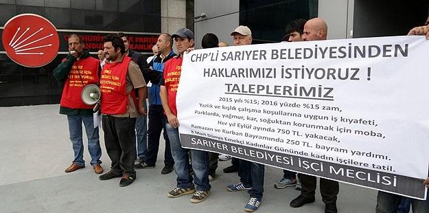 CHP'nin Sarıyer Belediyesi İşçileri de Eylemde