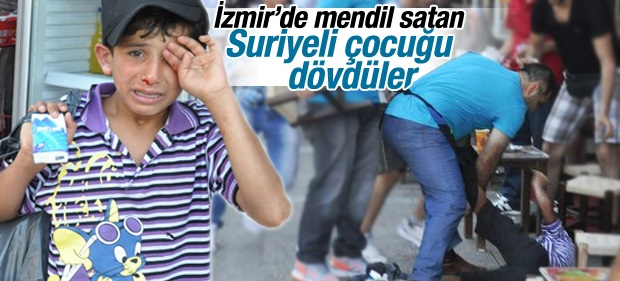 İzmir'de Mendil Satan Suriyeli Çocuğa Linç
