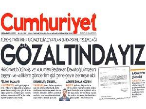 """""""Cumhuriyet'in 'Gözaltındayız' Haberi Yalan"""""""