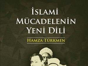 İslami Mücadelenin Yeni Dili