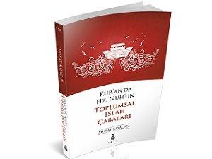 Ekin'den Yeni Bir Kitap: Kur'an'da Hz. Nuh'un Toplumsal Islah Çabaları