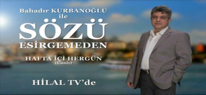Hilal Tv'de Yeni Bir Program: Sözü Esirgemeden