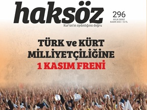 Haksöz Dergisi Kasım 2015 Sayısı Çıktı!