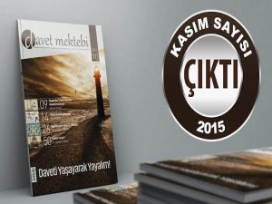 Davet Mektebi Dergisi Kasım 2015 Sayısı Çıktı