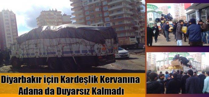 Adana'dan Diyarbakır'a Kardeşlik Eli