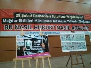 """Sivas'ta """"28 Şubat ile Hasaplaşma Günleri"""" Etkinliği Gerçekleştirildi"""