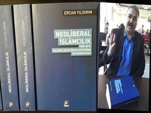 İslamcılık Tartışmaları ve 'Neoliberal İslâmcılık' Kitabı Üzerine