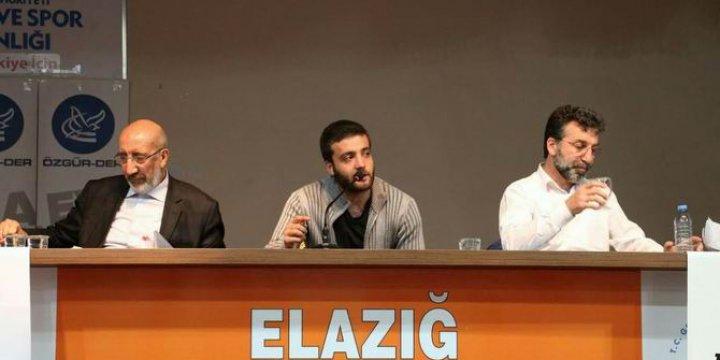 """Elazığ'da """"Medya ve Siyaset İlişkisi"""" Paneli"""