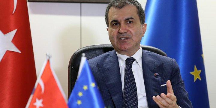 AB Bakanı Çelik: AB Darbe Girişimi Karşısında Daha Güçlü Destek Vermeliydi
