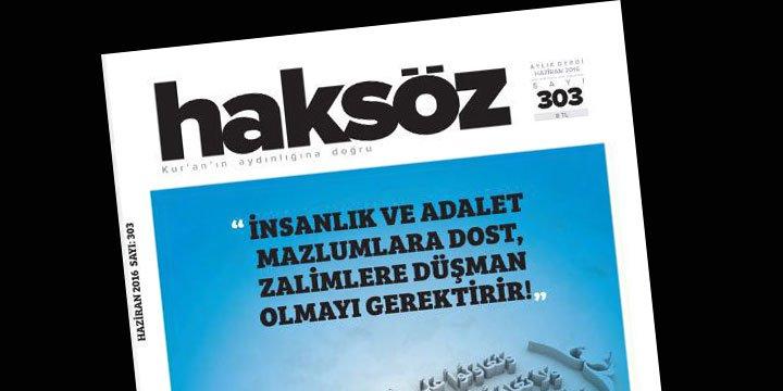 Haksöz Dergisinin Haziran 2016 Sayısı Çıktı!