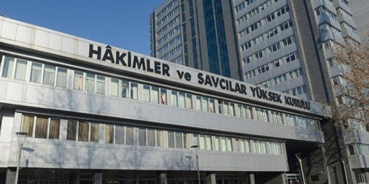 HSYK, FETÖ Üyesi Hakim ve Savcılar İçin Toplandı