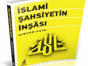 Ekin Yayınları'ndan Yeni Bir Kitap: İslami Şahsiyetin İnşası