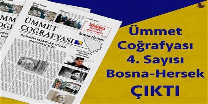 """""""Ümmet Coğrafyası"""" Bülteninin Dördüncü Sayısı Bosna Dosyasıyla Çıktı"""