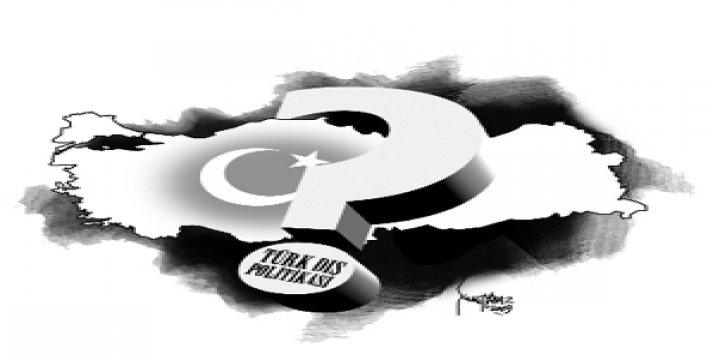 Türkiye'nin Dış Politikası Değişiyor mu? (Dosya)