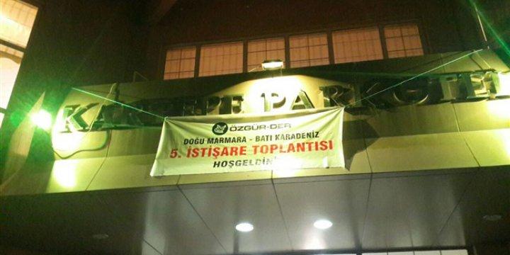 Özgür-Der Doğu Marmara – Batı Karadeniz 5. İstişare Toplantısı Yapıldı