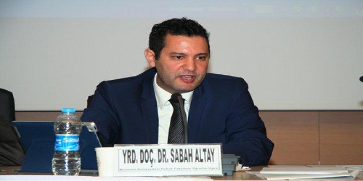 Yrd. Doç. Dr. Sabah Altay'a Soruşturma Açıldı