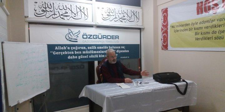 """Gaziosmanpaşa Özgür-Der'de """"Modernizm Vahye Niye Karşı?"""" Semineri Yapıldı"""