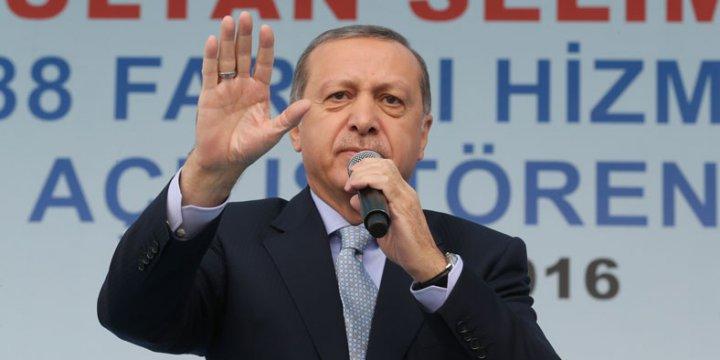 Erdoğan: Sırtını Bir Yerlere Dayayanlar Bedel Ödemeye Devam Edecek