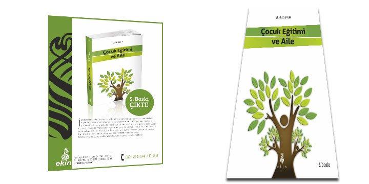 """""""Çocuk Eğitimi ve Aile"""" Kitabının 5. Baskısı Ekin Yayınlarından Çıktı!"""