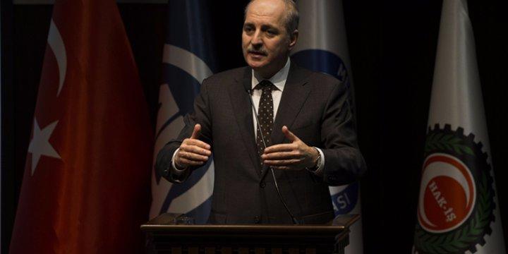 Numan Kurtulmuş, Türkiye'nin Suriye Politikasına Dair Sözlerinden Çark Etti!