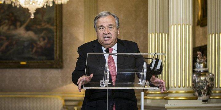 Antonio Guterres, BM'ye Görevini Hatırlattı