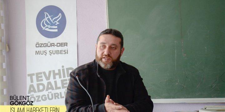 """""""Müslüman Coğrafyasında İslami Hareketlerin Öğrettikleri"""""""