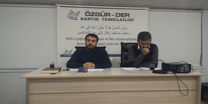 """Bartın Özgür-Der'de """"Kur'an-Hayat İlişkisinde Engeller ve Çözüm Yolları"""" Konuşuldu"""