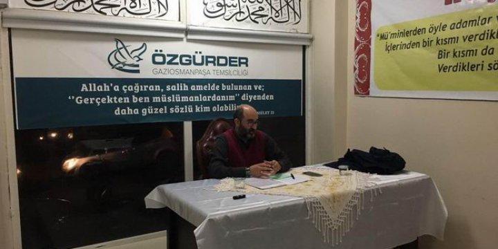 """Gaziosmanpaşa Özgür-Der'de """"Bilgi ve Ahlak"""" Konuşuldu"""