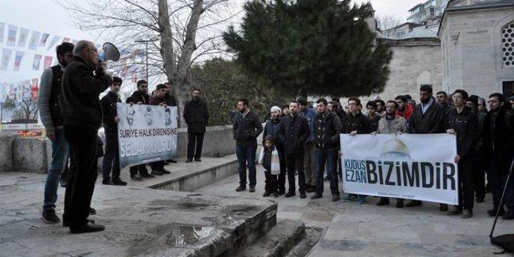 Siyonist İsrail'in 'Ezan Yasağı' İstanbul ve Ankara'da Protesto Edildi