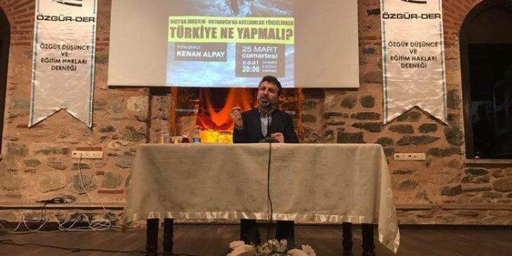 """""""Batıda Irkçılık, Ortadoğu'da Katliamlar Yükselirken Türkiye Ne Yapmalı?"""""""