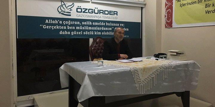 """Gaziosmanpaşa Özgür-Der'de """"Kur'an'da Ümmet"""" Konusu Konuşuldu"""