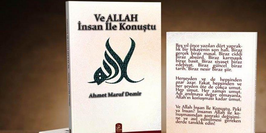 """""""Ve Allah İnsan İle Konuştu"""" Kitabı Çıktı!"""