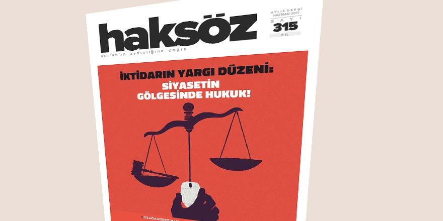 Haksöz Dergisinin Haziran 2017 Sayısı Çıktı!