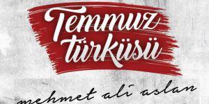 Yepyeni Bir 15 Temmuz Albümü: Temmuz Türküsü