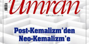 "Umran Dergisi ""Post-Kemalizm'den Neo-Kemalizm'e"" Kapağı İle Çıktı"