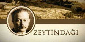 İttihatçı Paşaların Zeytindağı'na Yansıyan Suretleri