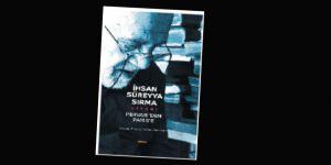 Pervari'den Paris'e: İhsan Süreyya Sırma'nın Tanıklığı
