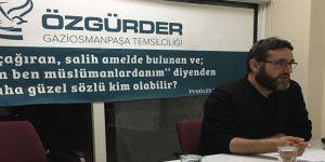 "Gaziosmanpaşa Özgür-Der'de ""Tebliğde Usul ve Üslup"" Konuşuldu"