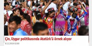 Perinçek'in Şebekesi Uyarıyor: Çin Doğu Türkistan'da Atatürk'ün Yaptığını Yapıyor
