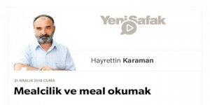 Mealcilik Yapmak Başka, Meal Okumak Başka…