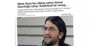 Ahmet Davutoğlu'nu Nihat Genç Üzerinden Aşağılamaya Kalkışmak mı?