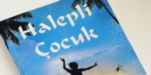 'Neden Geldiniz' Sorusu Bağlamında 'Halepli Çocuk' Romanı