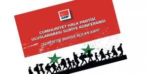 CHP'den Siparişe Özel Suriye Konferansı