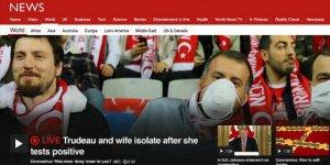 BBC'den Yine Fotoğraf Skandalı: Justin Trudeau'nun Koronavirüse Yakalanması Haberine Türkiye Fotoğrafı Koydular