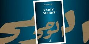 """Ali Bulaç'ın Yeni Kitabı """"Vahiy Nedir?"""" Ekin Yayınları'ndan Çıktı"""