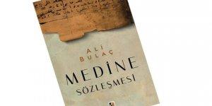 Medine Sözleşmesi Kitabı Çıktı