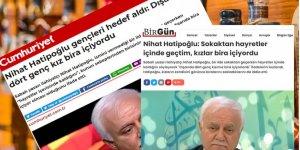 Kemalist medyadan Nihat Hatipoğlu'nun ifadelerini çarpıtma ahlaksızlığı