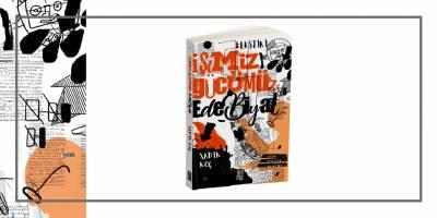 """Temmuz'dan yeni kitap: """"İşimiz Gücümüz Edebiyat"""""""